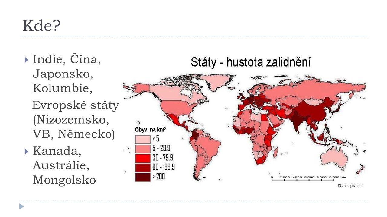Kde Indie, Čína, Japonsko, Kolumbie,