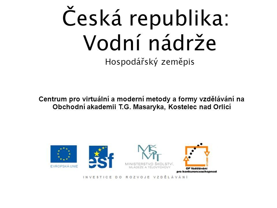 Česká republika: Vodní nádrže Hospodářský zeměpis