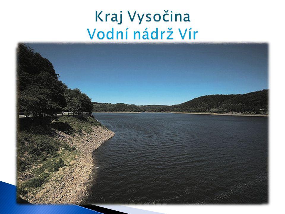 Kraj Vysočina Vodní nádrž Vír
