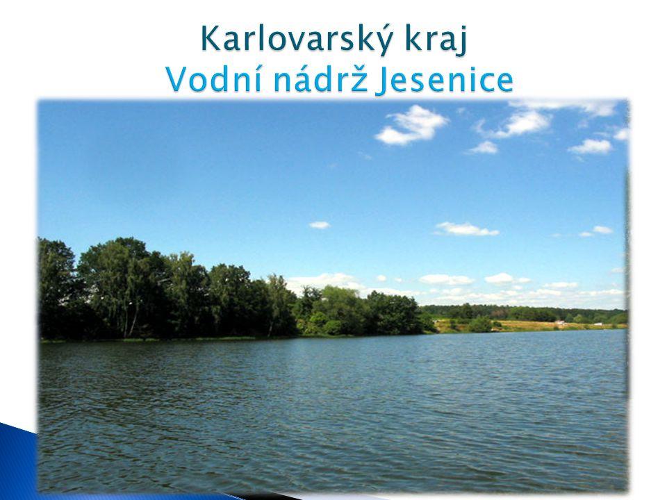 Karlovarský kraj Vodní nádrž Jesenice