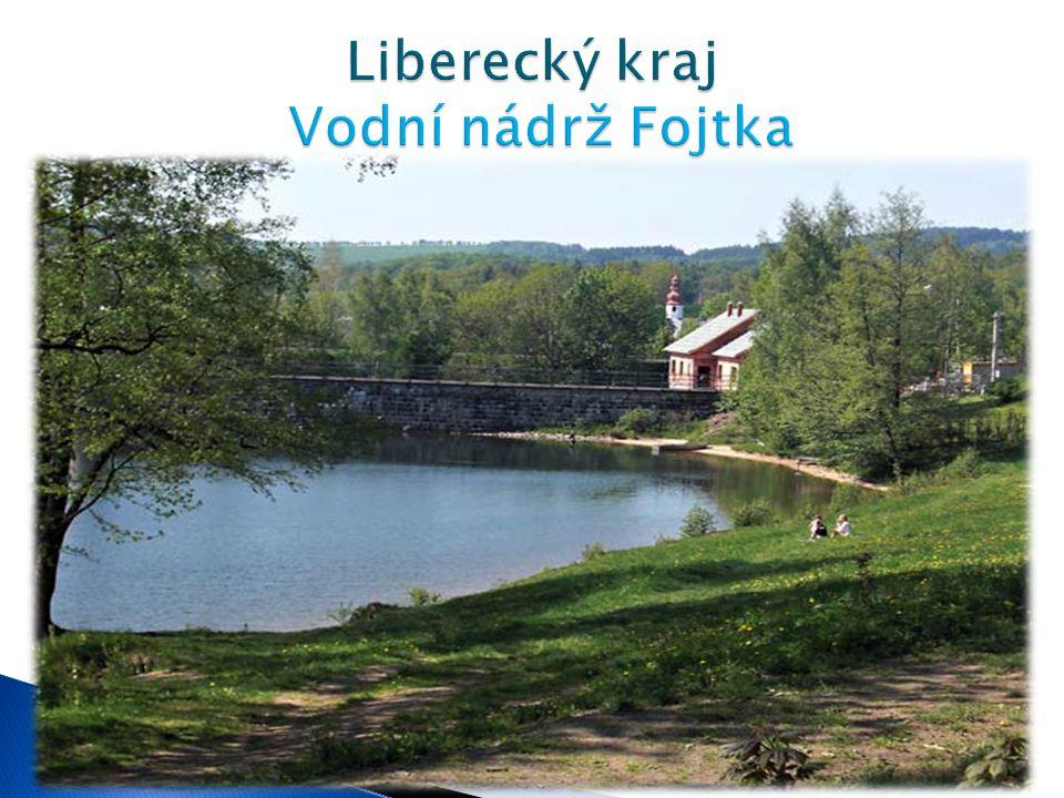Liberecký kraj Vodní nádrž Fojtka