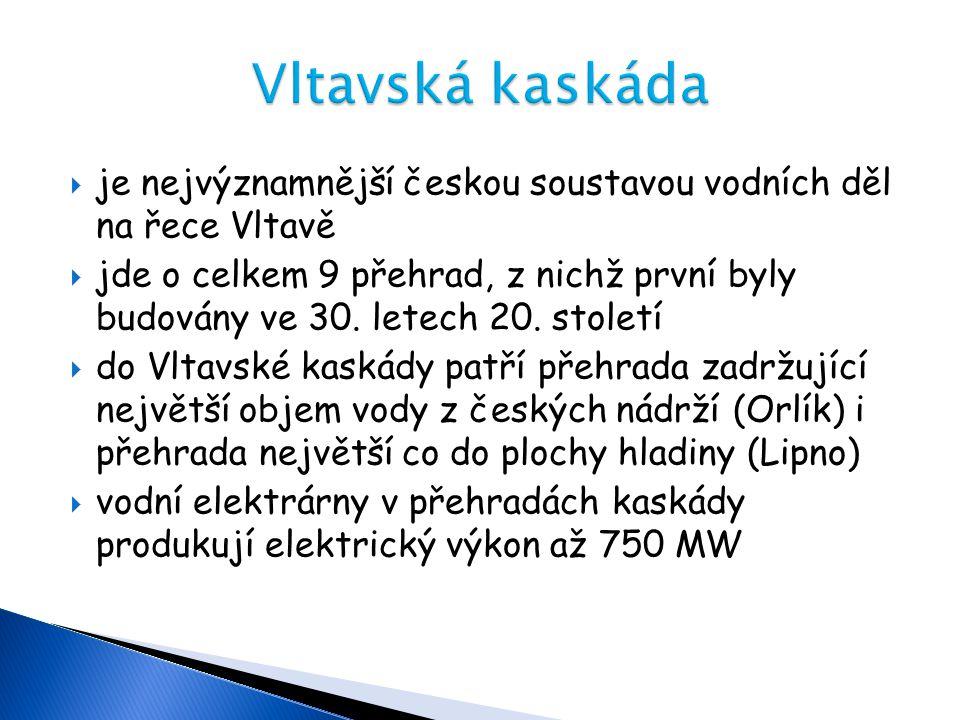 Vltavská kaskáda je nejvýznamnější českou soustavou vodních děl na řece Vltavě.