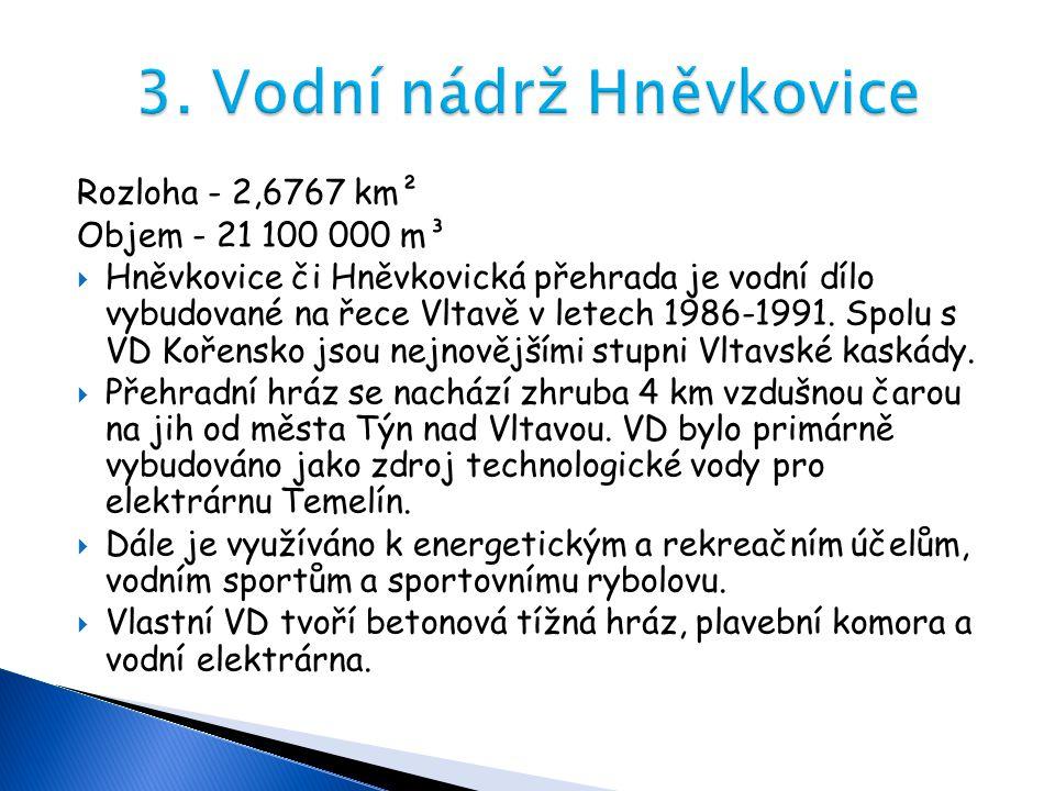 3. Vodní nádrž Hněvkovice