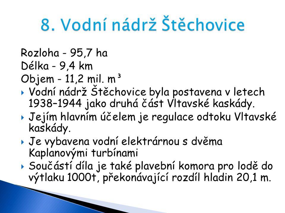 8. Vodní nádrž Štěchovice