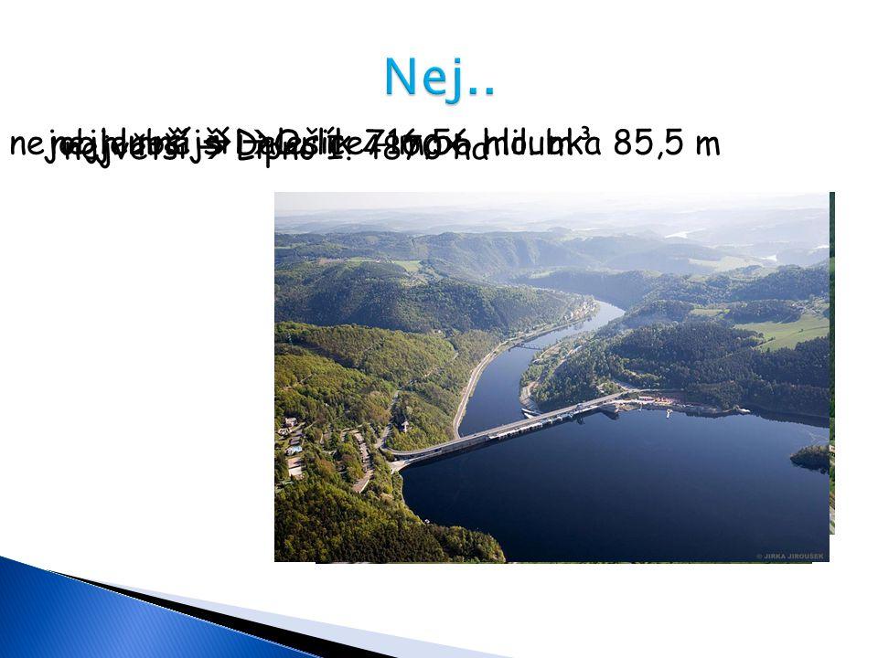 Nej.. nejobjemnější Orlík 716,56 mil. m³