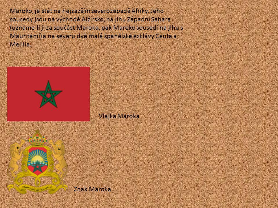Maroko, je stát na nejzazším severozápadě Afriky