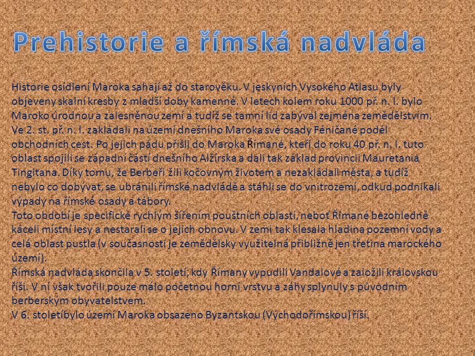 Prehistorie a římská nadvláda