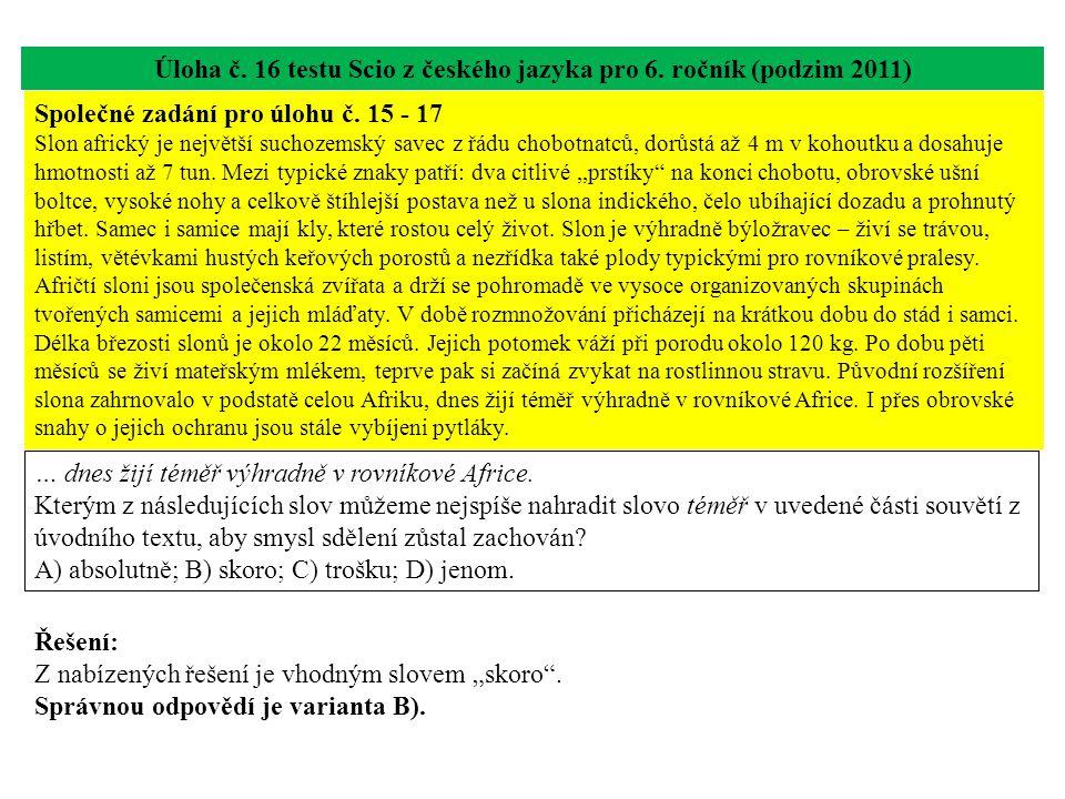 Úloha č. 16 testu Scio z českého jazyka pro 6. ročník (podzim 2011)