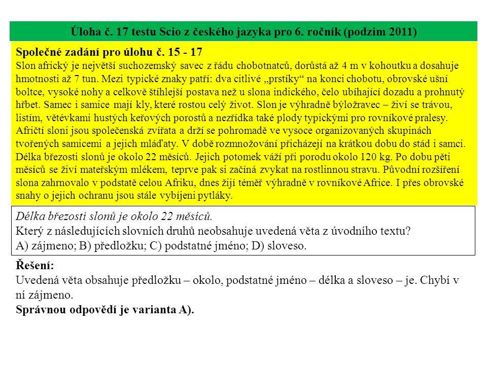 Úloha č. 17 testu Scio z českého jazyka pro 6. ročník (podzim 2011)