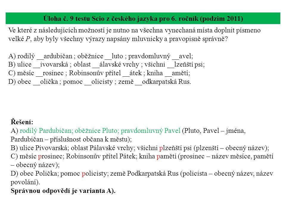 Úloha č. 9 testu Scio z českého jazyka pro 6. ročník (podzim 2011)