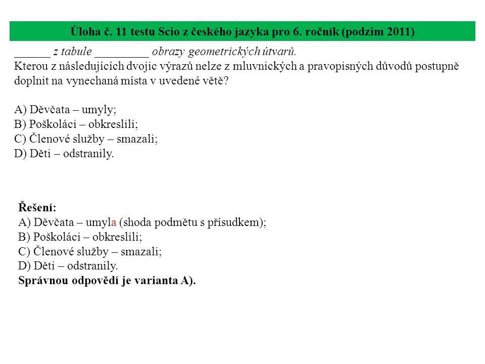 Úloha č. 11 testu Scio z českého jazyka pro 6. ročník (podzim 2011)
