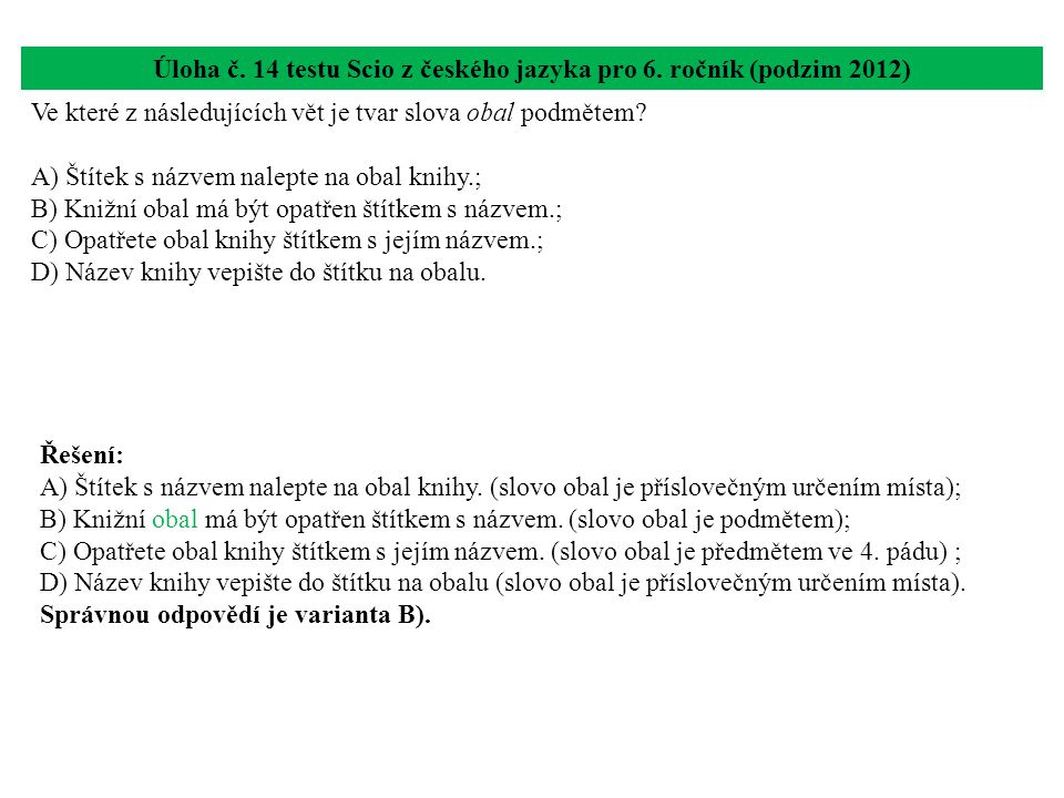 Úloha č. 14 testu Scio z českého jazyka pro 6. ročník (podzim 2012)