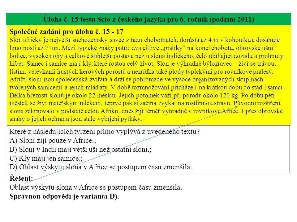 Úloha č. 15 testu Scio z českého jazyka pro 6. ročník (podzim 2011)