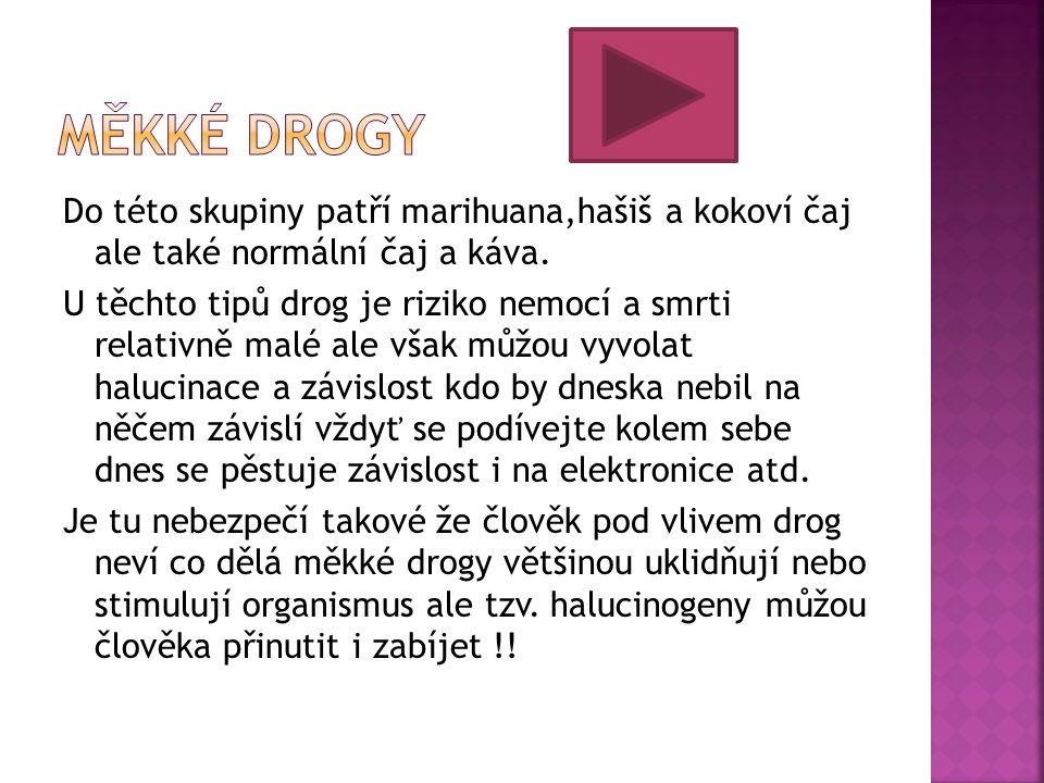 Měkké drogy