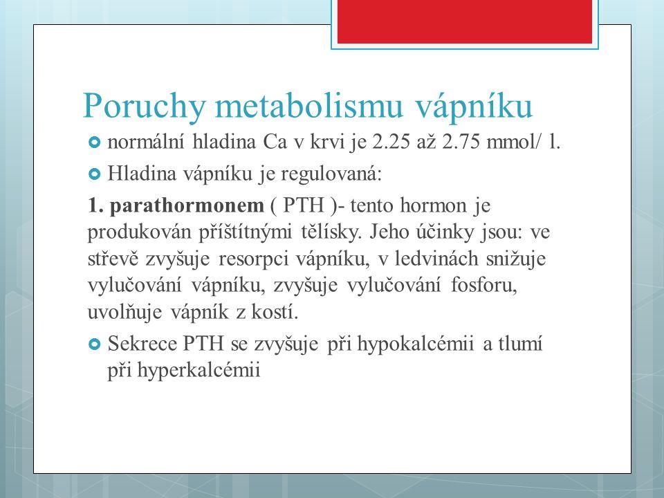 Poruchy metabolismu vápníku