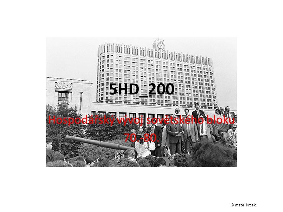 Hospodářský vývoj sovětského bloku 70.-80.