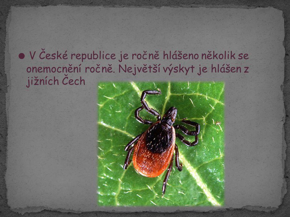 ● V České republice je ročně hlášeno několik se onemocnění ročně