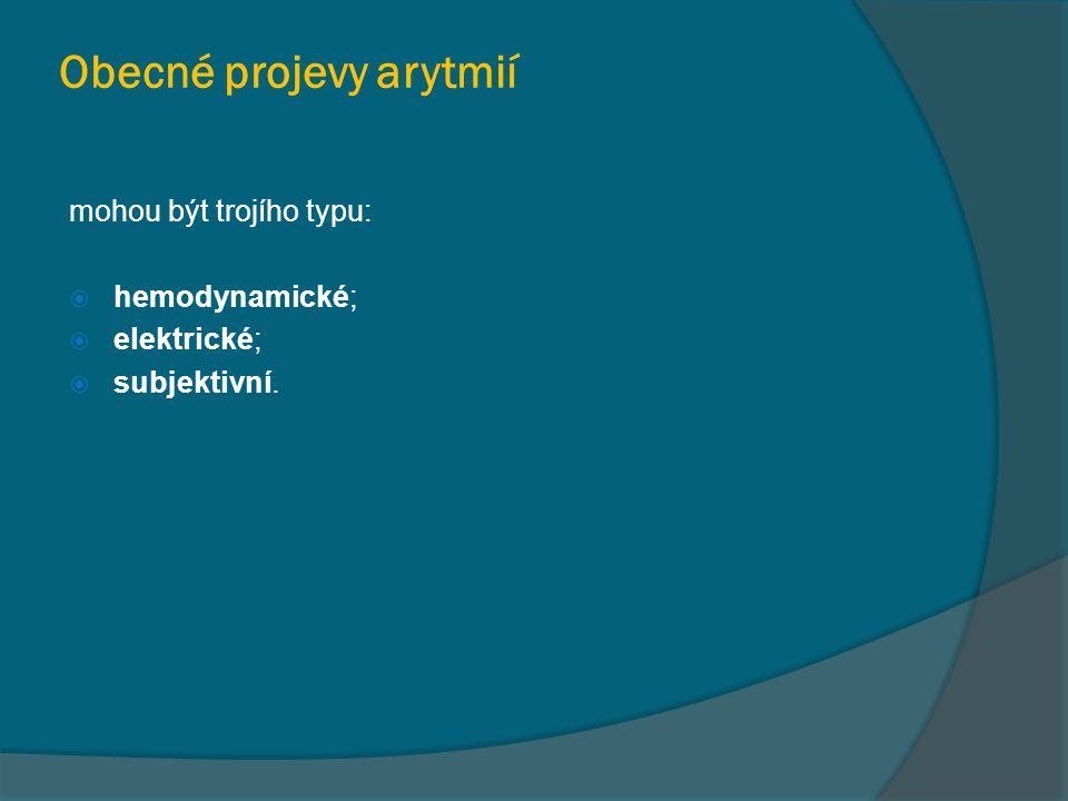 Obecné projevy arytmií