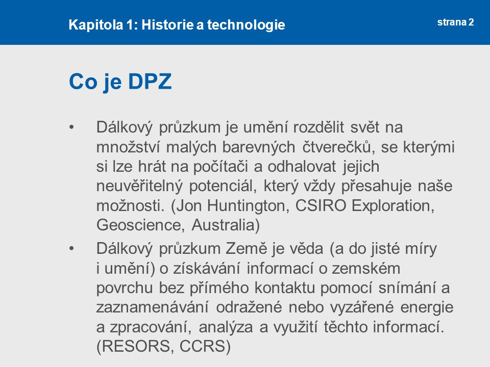 Kapitola 1: Historie a technologie