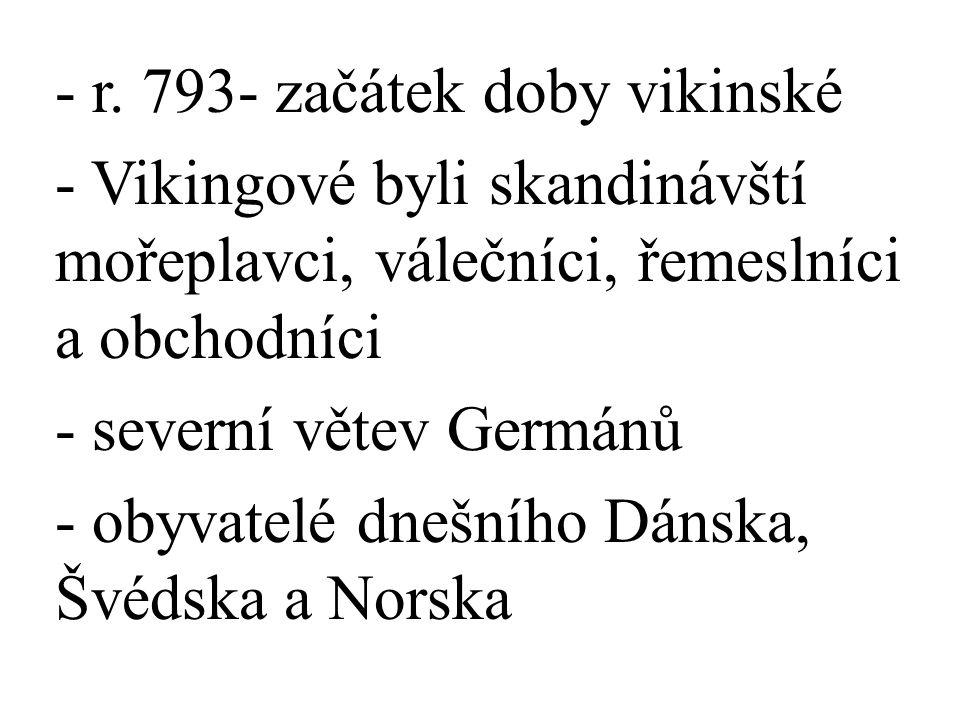 r. 793- začátek doby vikinské