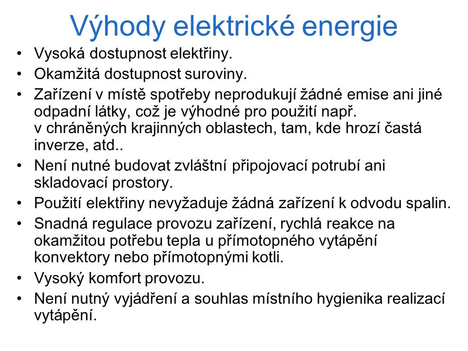 Výhody elektrické energie