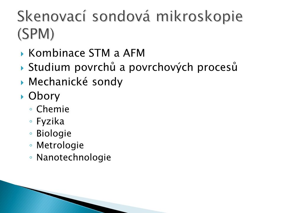 Skenovací sondová mikroskopie (SPM)
