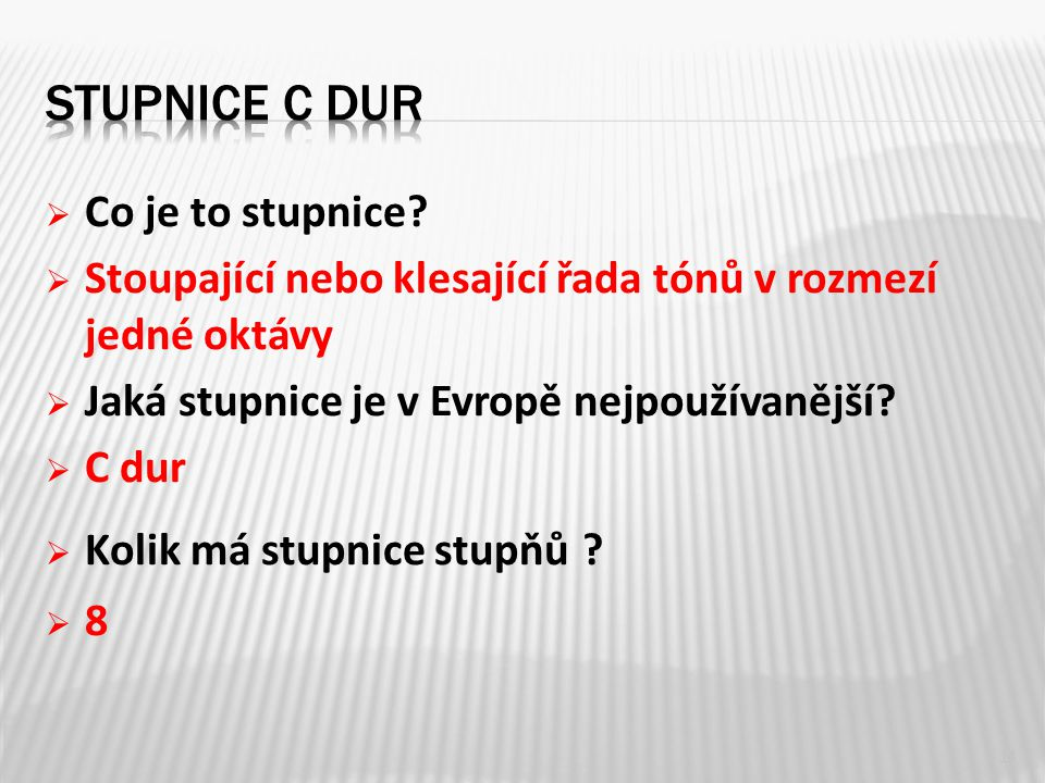 Stupnice c dur Co je to stupnice