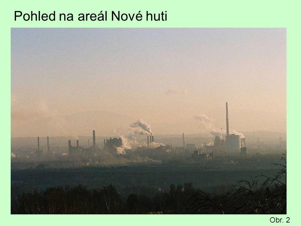 Pohled na areál Nové huti