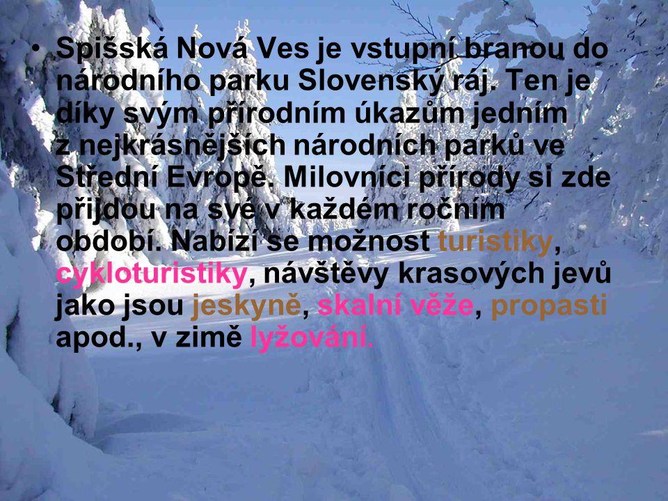 Spišská Nová Ves je vstupní branou do národního parku Slovenský ráj