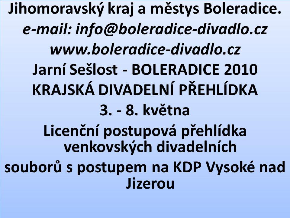 Jihomoravský kraj a městys Boleradice. e-mail: info@boleradice-divadlo