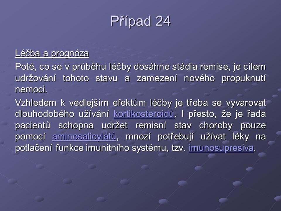 Případ 24 Léčba a prognóza