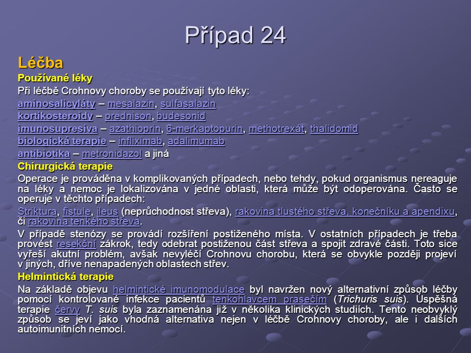 Případ 24 Léčba Používané léky