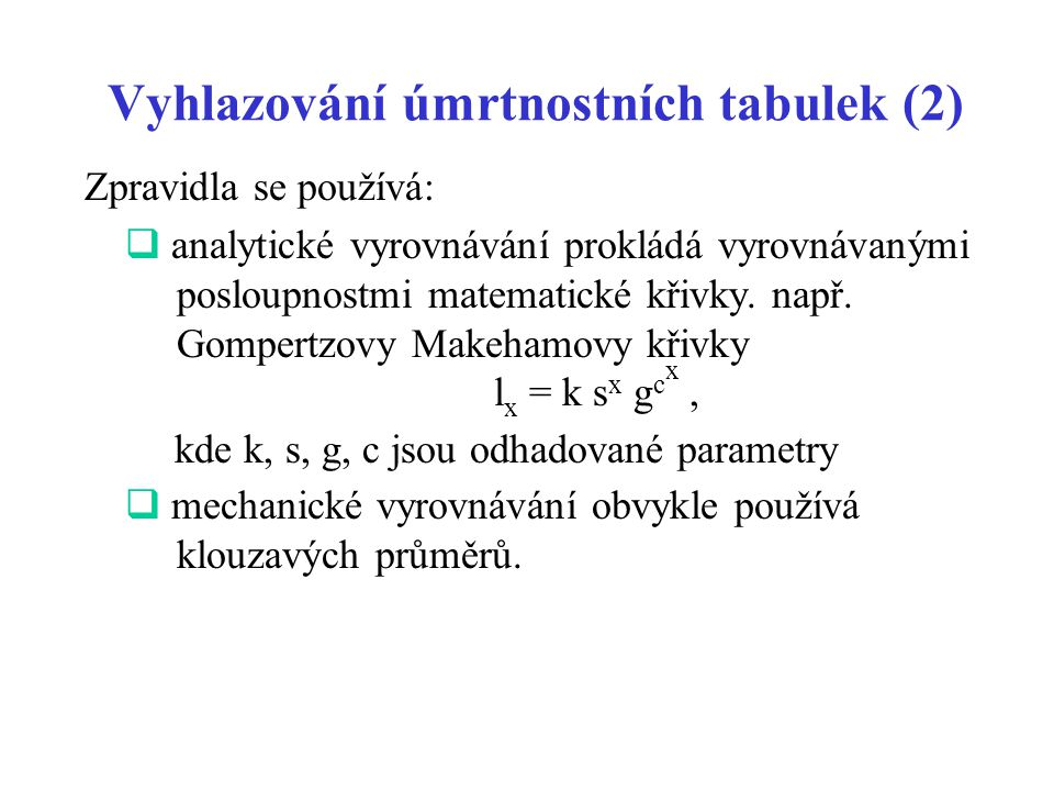 Vyhlazování úmrtnostních tabulek (2)