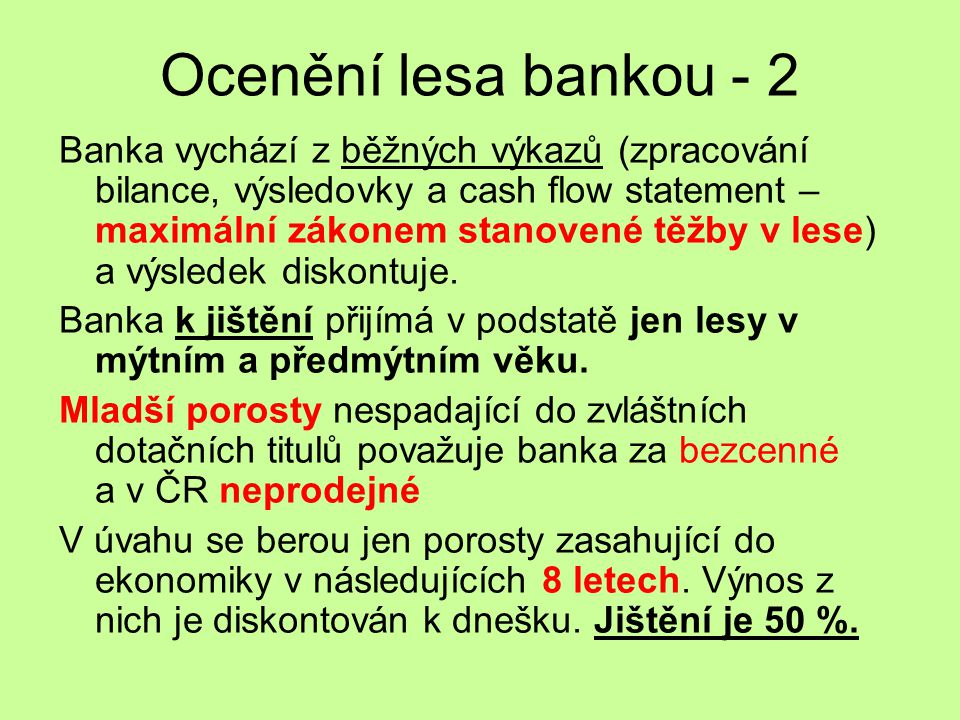 Ocenění lesa bankou - 2