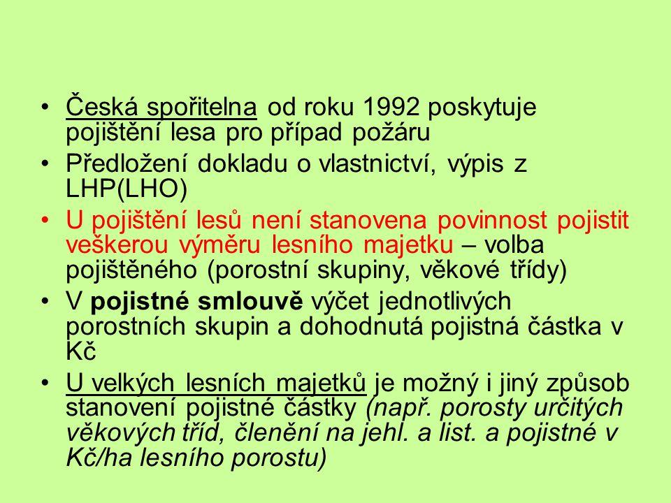 Česká spořitelna od roku 1992 poskytuje pojištění lesa pro případ požáru