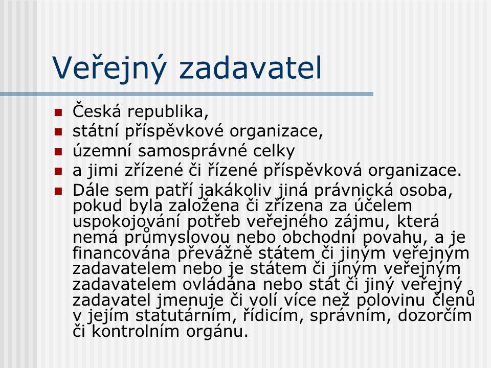 Veřejný zadavatel Česká republika, státní příspěvkové organizace,