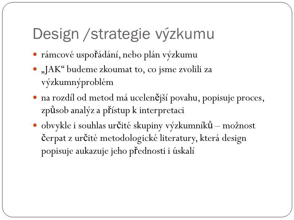 Design /strategie výzkumu