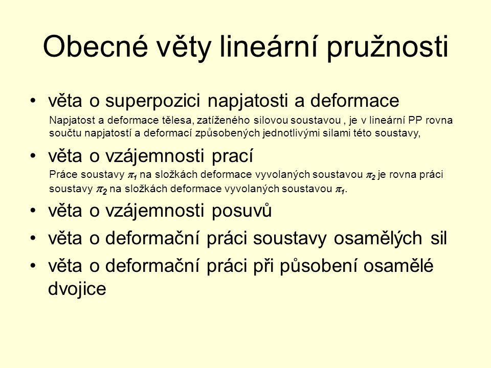 Obecné věty lineární pružnosti