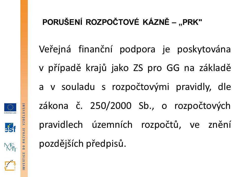 """Porušení rozpočtové kázně – """"PRK"""