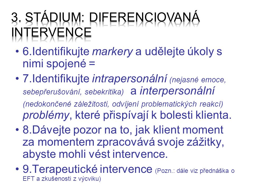 3. stádium: Diferenciovaná intervence