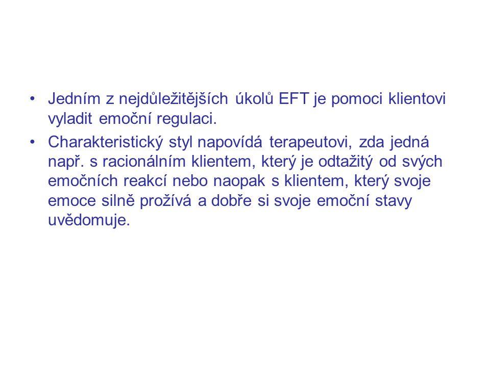 Jedním z nejdůležitějších úkolů EFT je pomoci klientovi vyladit emoční regulaci.