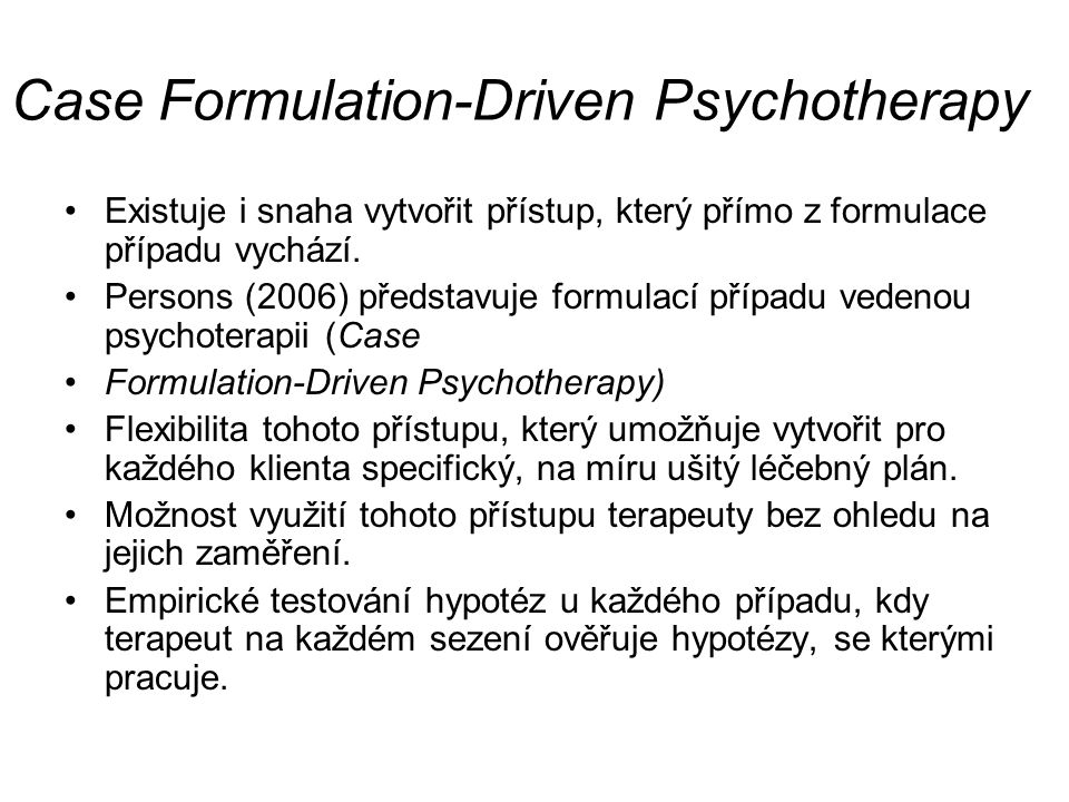 Case Formulation-Driven Psychotherapy