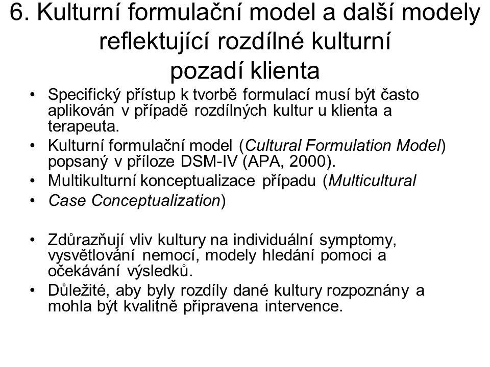 6. Kulturní formulační model a další modely reflektující rozdílné kulturní pozadí klienta