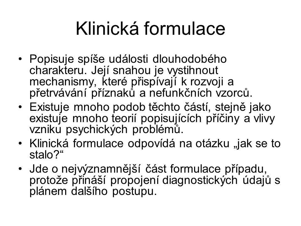 Klinická formulace