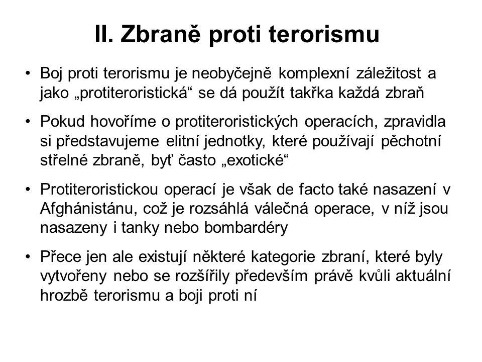 II. Zbraně proti terorismu