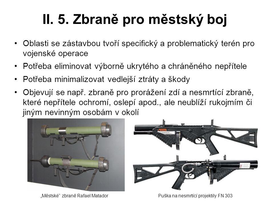 II. 5. Zbraně pro městský boj