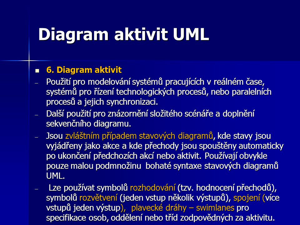 Diagram aktivit UML 6. Diagram aktivit