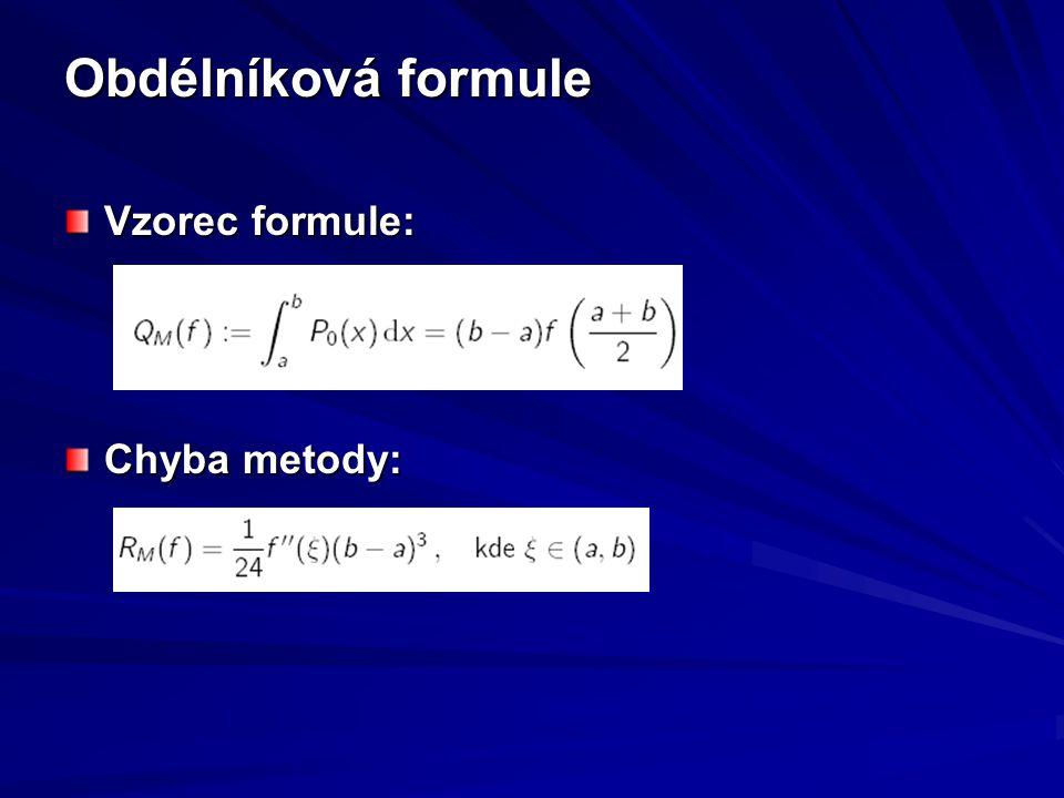 Obdélníková formule Vzorec formule: Chyba metody: