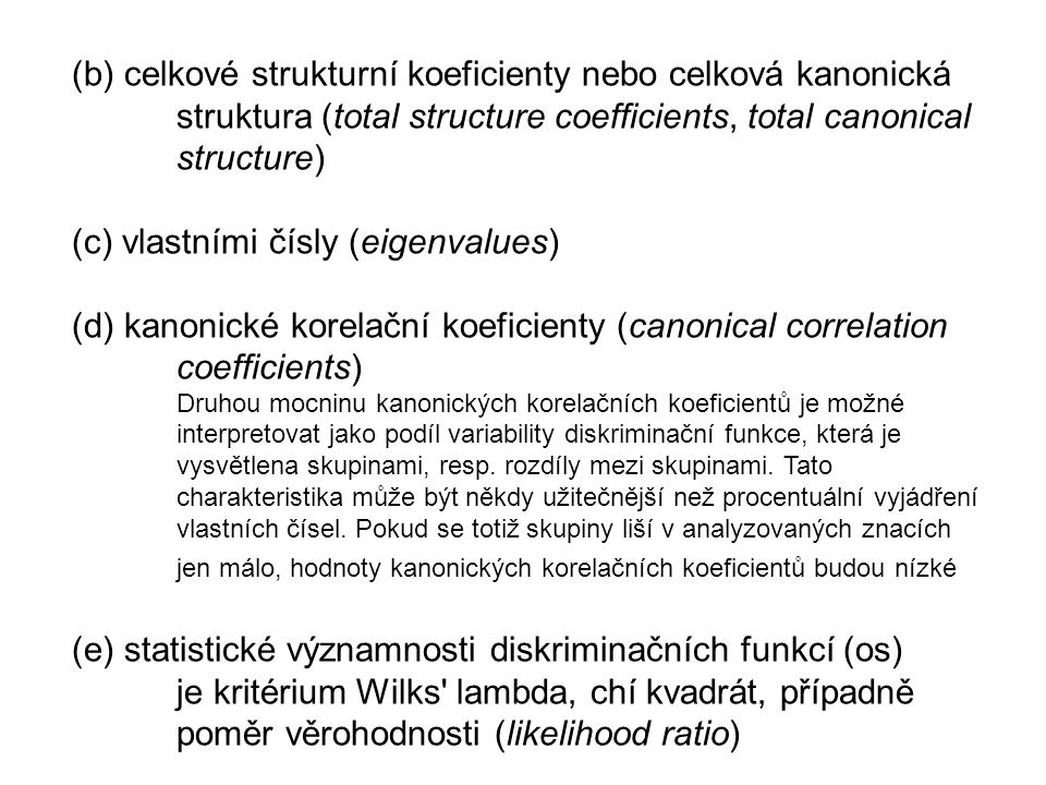 (b) celkové strukturní koeficienty nebo celková kanonická