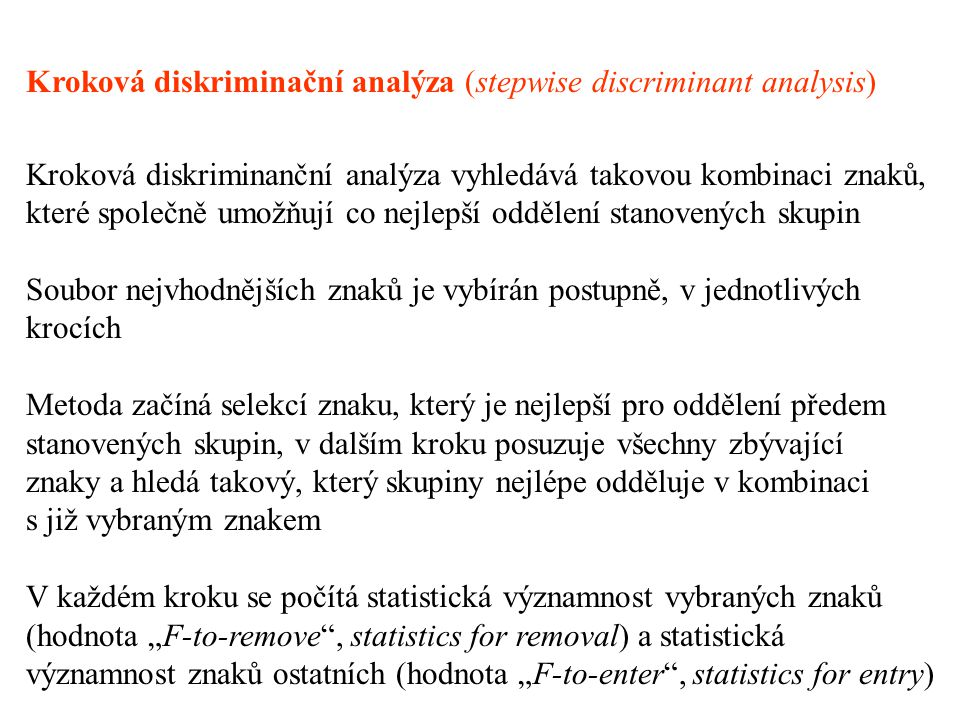Kroková diskriminační analýza (stepwise discriminant analysis)